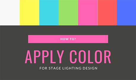 How to apply color for stage lighting design? mokasfx.com