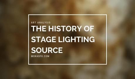 The History of Stage Lighting Source mokasfx.com